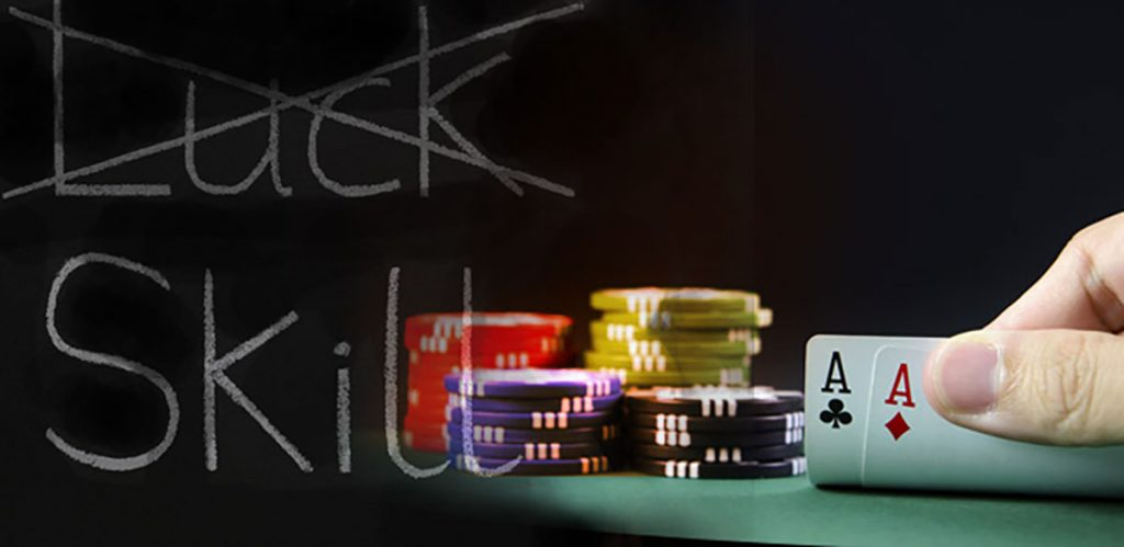 Poker Is a Game of Skills